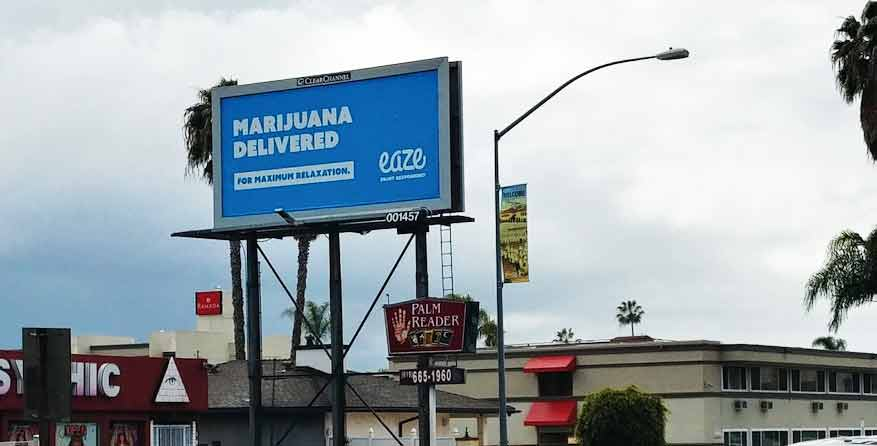 Eaze Billboard in California